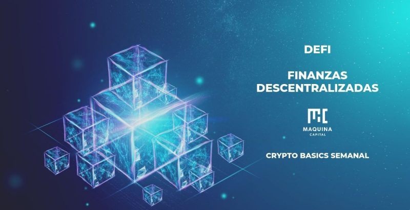 Finanzas Descentralizadas DeFi