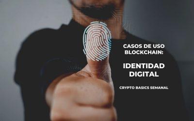 Casos de uso blockchain: identidad digital