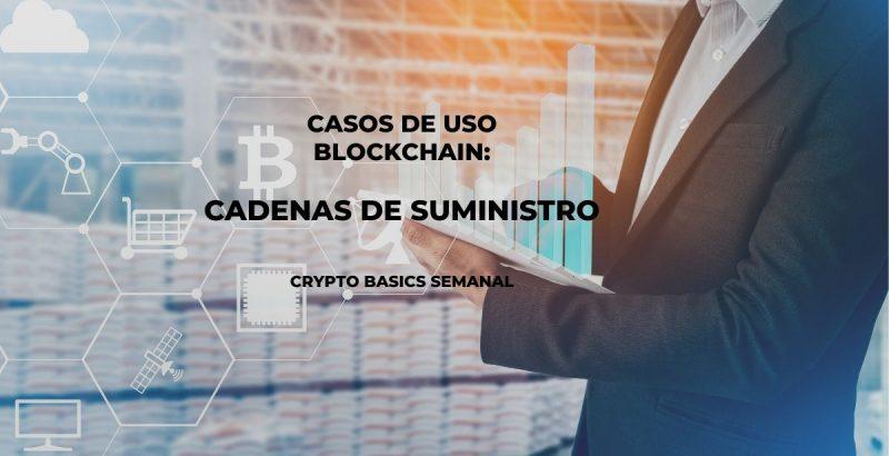 Blockchain en cadenas de suministro