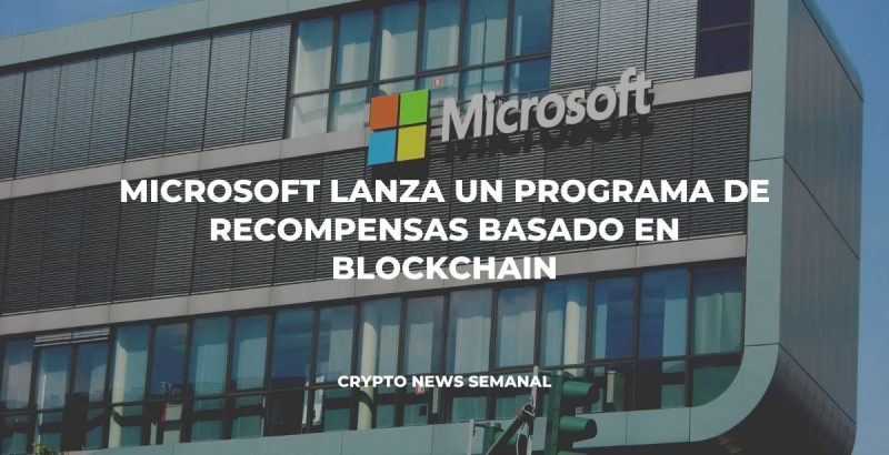Microsoft lanza un programa de recompensas basado en blockchain
